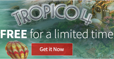Get Tropico 4 Free Today Only