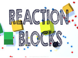 Reaction Blocks